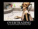 4 Funny Forex Pictures about OverTrading