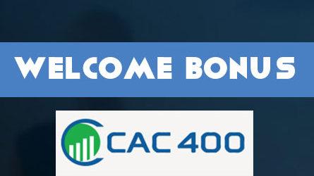 CAC400 First Deposit Bonus